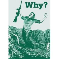 Why?, Hvorfor?, War, MAXI...
